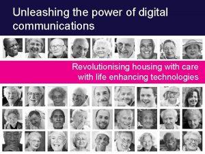 Unleashing the power of digital communications Revolutionising housing