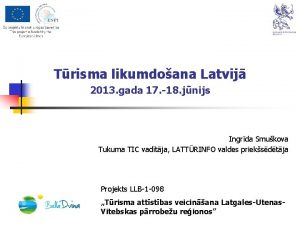 Trisma likumdoana Latvij 2013 gada 17 18 jnijs