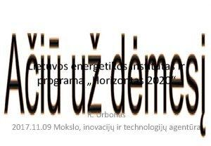Lietuvos energetikos institutas ir programa Horizontas 2020 R