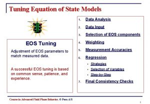 Tuning Equation of State Models EOS Tuning Adjustment