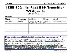 July 2006 doc IEEE 802 11 061000 r