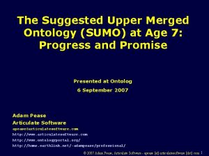 The Suggested Upper Merged Ontology SUMO at Age