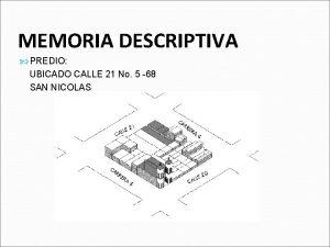 MEMORIA DESCRIPTIVA PREDIO UBICADO CALLE 21 No 5