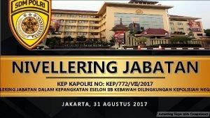 NIVELLERING JABATAN KEP KAPOLRI NO KEP772VII2017 LERING JABATAN