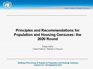 Principles and Recommendations for Population and Housing Censuses