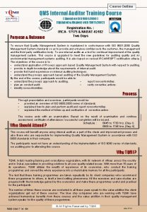Course Outline Course QMS Internal Auditor Training Course