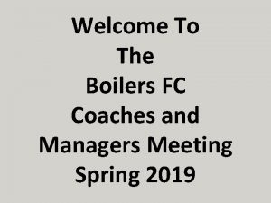 Welcome To The Boilers FC Coaches and Managers