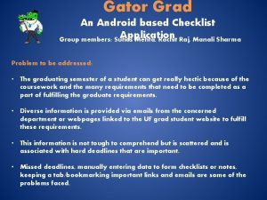 Gator Grad An Android based Checklist Application Group
