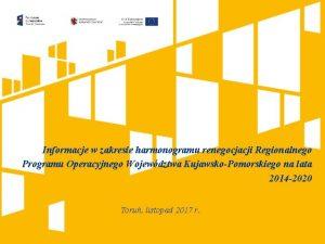 Informacje w zakresie harmonogramu renegocjacji Regionalnego Programu Operacyjnego