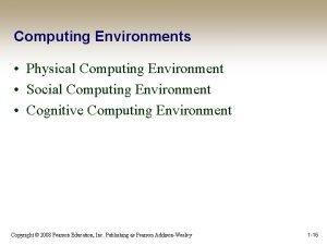Computing Environments Physical Computing Environment Social Computing Environment