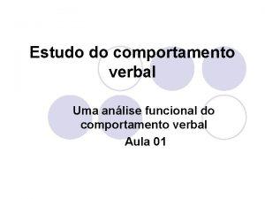 Estudo do comportamento verbal Uma anlise funcional do
