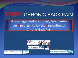 ST P CHRONIC BACK PAIN Selfmanagement and Timely