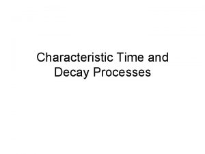 Characteristic Time and Decay Processes Strong Decay Baryon