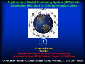Application of Global Positioning System GPS Radio Occultation
