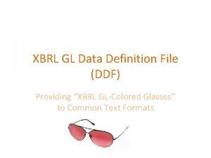XBRL GL Data Definition File DDF Providing XBRL