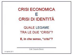 CRISI ECONOMICA E CRISI DI IDENTIT QUALE LEGAME