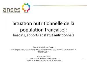 Situation nutritionnelle de la population franaise besoins apports