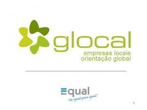 empresas locais orientao global 1 GLOCAL Parceria de