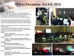 DPS in Pasadena Oct 4 8 2010 Students