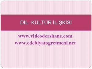DL KLTR LKS www videodershane com www edebiyatogretmeni