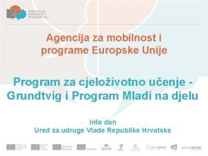 Agencija za mobilnost i programe Europske Unije Program