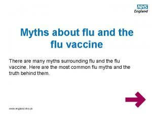 Myths about flu and the flu vaccine There