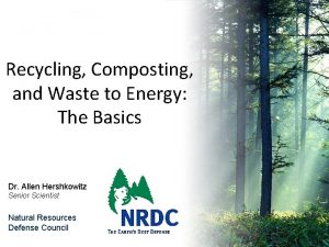 Recycling Composting and Waste to Energy The Basics