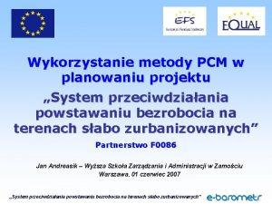 Wykorzystanie metody PCM w planowaniu projektu System przeciwdziaania