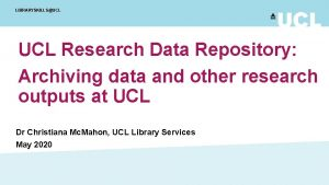 LIBRARYSKILLSUCL Research Data Repository Archiving data and other