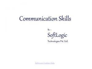 Communication Skills By Soft Logic Technologies Pvt Ltd