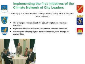 Implementing the first initiatives of the Climate Network