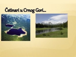 etinari u Crnog Gori Klimatske karakteristike Crna Gora