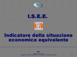 INDICAZIONE DELLA SITUAZIONE ECONOMICA EQUIVALENTE I S E