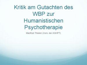 Kritik am Gutachten des WBP zur Humanistischen Psychotherapie