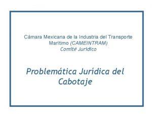 Cmara Mexicana de la Industria del Transporte Martimo