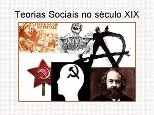Teorias Sociais no sculo XIX Definio As teorias