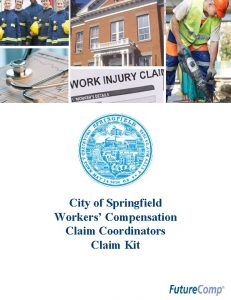 City of Springfield Workers Compensation Claim Coordinators Claim