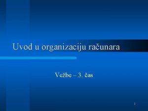 Uvod u organizaciju raunara Vebe 3 as 1