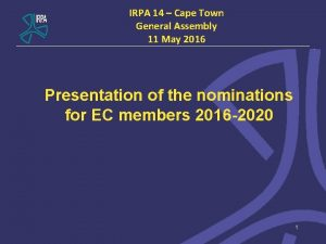 IRPA 14 Cape Town General Assembly 11 May