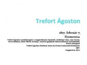 Trefort goston 1817 februr 7 Homonna Trefort goston