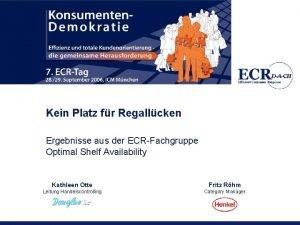 Kein Platz fr Regallcken Ergebnisse aus der ECRFachgruppe