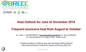 Heat Outlook for June to November 2019 Frequent