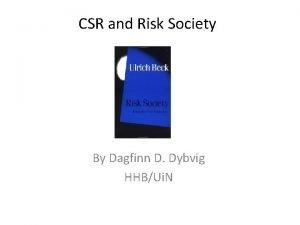 CSR and Risk Society By Dagfinn D Dybvig