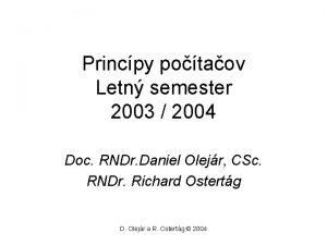 Princpy potaov Letn semester 2003 2004 Doc RNDr