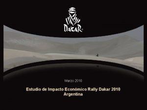 Marzo 2010 Estudio de Impacto Econmico Rally Dakar
