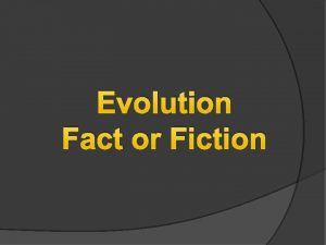 Evolution Fact or Fiction What Darwin Said Charles