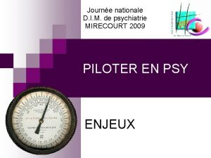 Journe nationale D I M de psychiatrie MIRECOURT