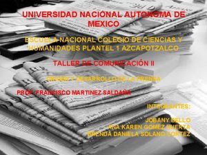 UNIVERSIDAD NACIONAL AUTONOMA DE MEXICO ESCUELA NACIONAL COLEGIO