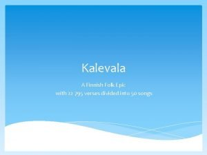 Kalevala A Finnish Folk Epic with 22 795
