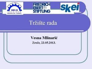 Trite rada Vesna Mlinari Zree 23 05 2013